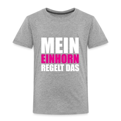 Mein Einhorn - Toddler Premium T-Shirt