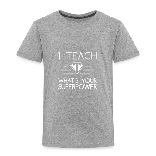Super Teacher - Toddler Premium T-Shirt