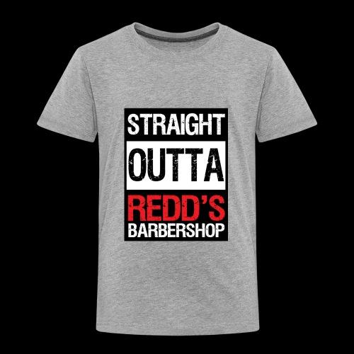 Straight Outta Redd's Barbershop - Toddler Premium T-Shirt