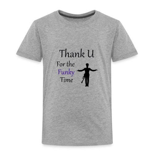 Prince - Darling Nikki Thank U for a Funky Time - Toddler Premium T-Shirt