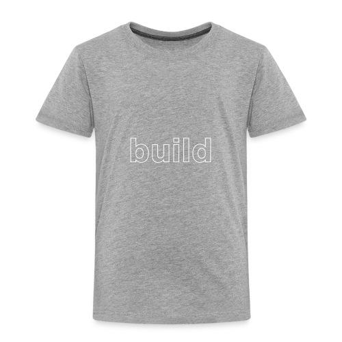 build logo (white for use on Dark Shirts) - Toddler Premium T-Shirt