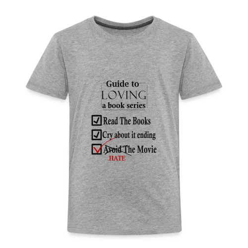 Guide To Loving A Book Series (Black) - Toddler Premium T-Shirt