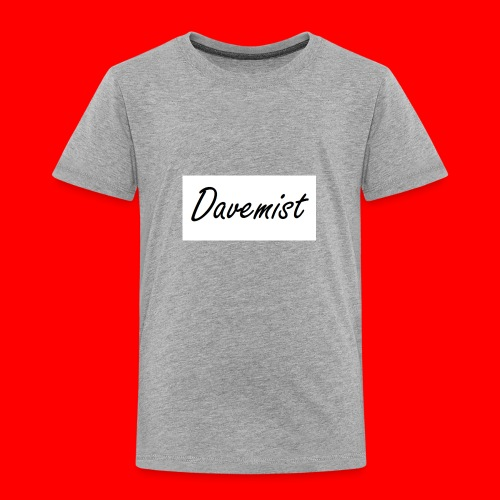 Davemist Titled Products - Toddler Premium T-Shirt