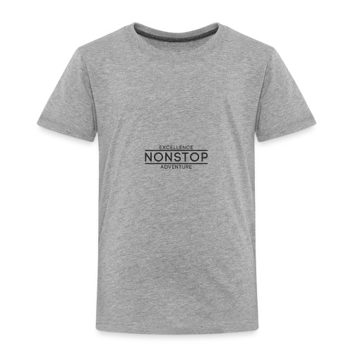Nonstop Excellence - Toddler Premium T-Shirt
