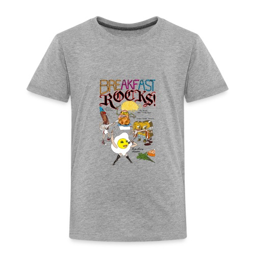 Breakfast Rocks! - Toddler Premium T-Shirt