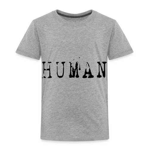 Human - Toddler Premium T-Shirt