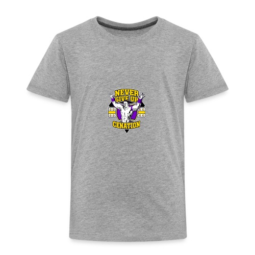 Never Give UP CENATION - Toddler Premium T-Shirt