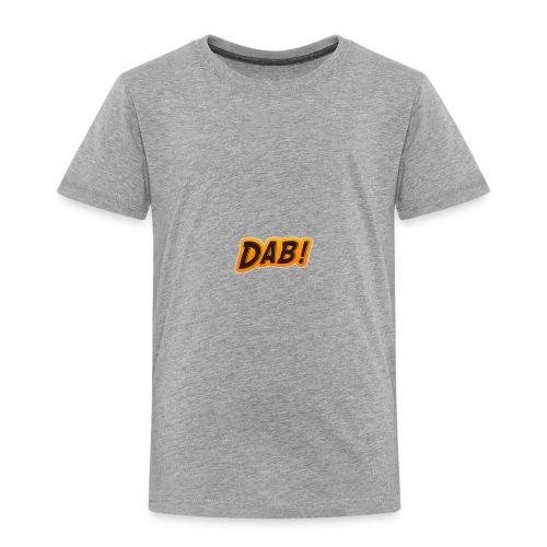 DAB! - Toddler Premium T-Shirt
