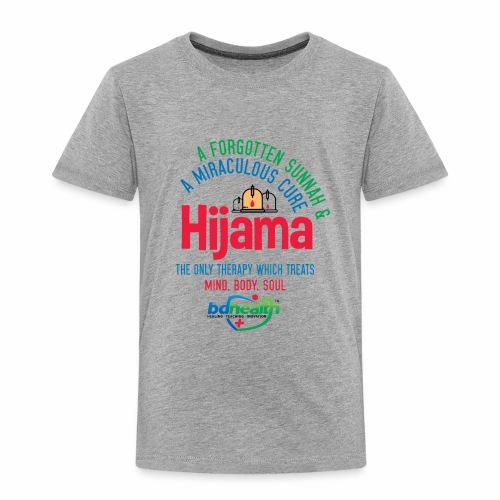 Hijama/Cupping/ Cupping therapy/ BD Health - Toddler Premium T-Shirt