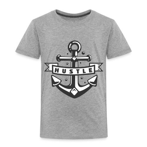 Hustle - Toddler Premium T-Shirt