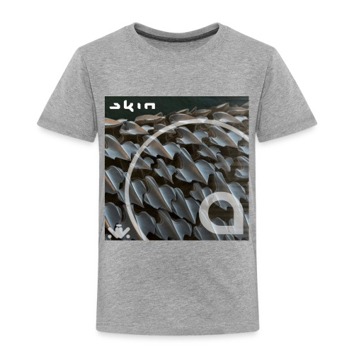 Skin EP - Toddler Premium T-Shirt