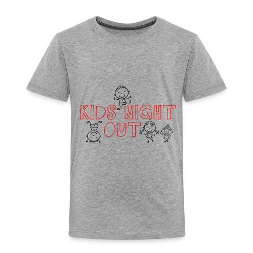 Kids Night Out Redone - Toddler Premium T-Shirt