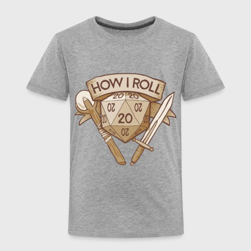 How I Roll D&D Tshirt - Toddler Premium T-Shirt