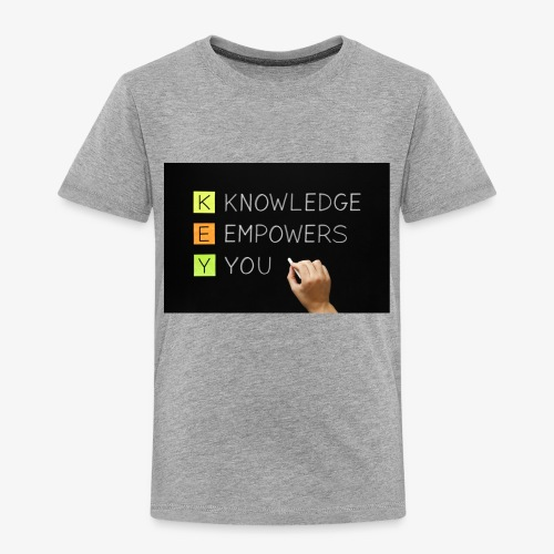 knowledge is power - Toddler Premium T-Shirt
