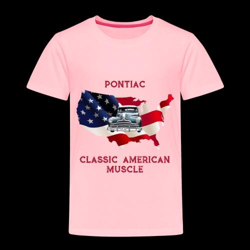 PONTIAC MUSCLE - Toddler Premium T-Shirt