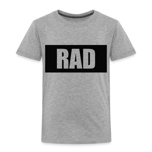 RAD - Toddler Premium T-Shirt