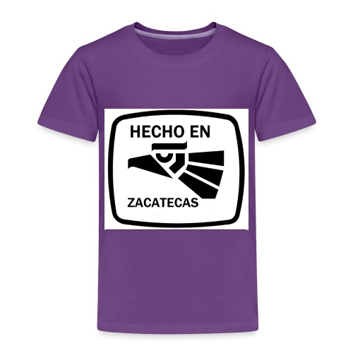 HECHO EN ZACATECAS MADE IN ZACATECAS - Toddler Premium T-Shirt