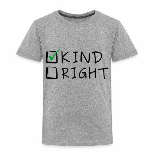 Choose Kind Anti-Bullying - Toddler Premium T-Shirt
