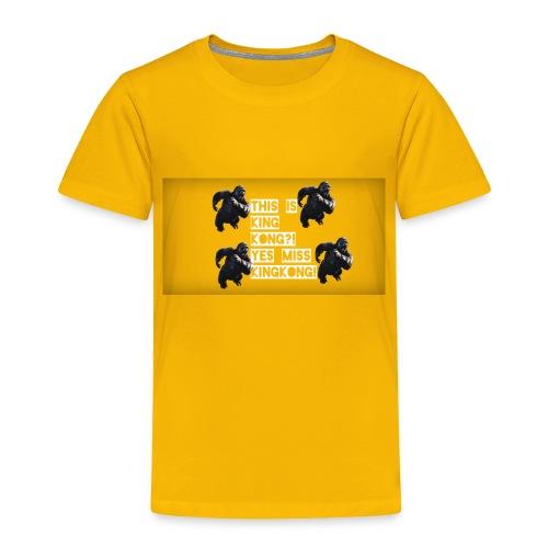 KINGKONG! - Toddler Premium T-Shirt