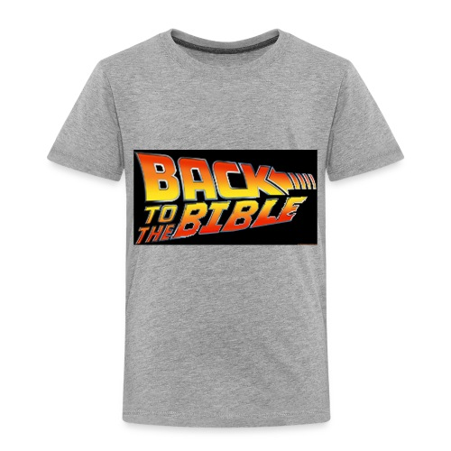 back to the bible tshirt - Toddler Premium T-Shirt