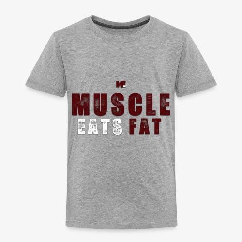 Muscle Eats Fat (Minutemen Edition) - Toddler Premium T-Shirt