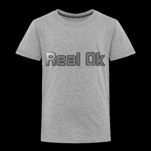 Real Ok version 2 - Toddler Premium T-Shirt