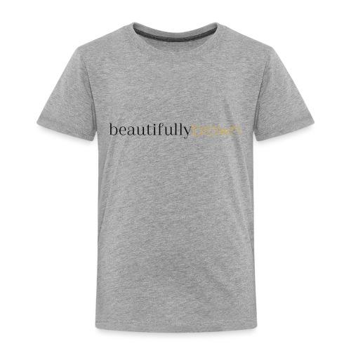 beautifullybrown - Toddler Premium T-Shirt