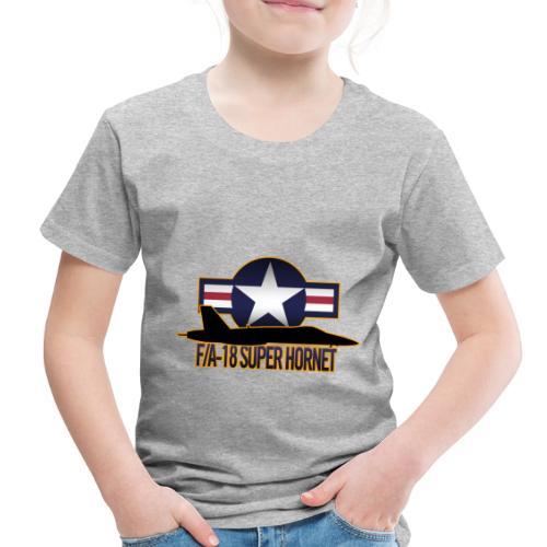 F/A-18 Super Hornet - Toddler Premium T-Shirt