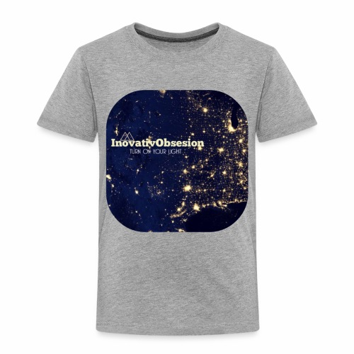 "InovativObsesion ""TURN ON YOU LIGHT"" Apparel - Toddler Premium T-Shirt"