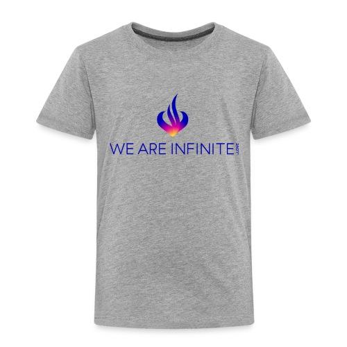 We Are Infinite - Toddler Premium T-Shirt