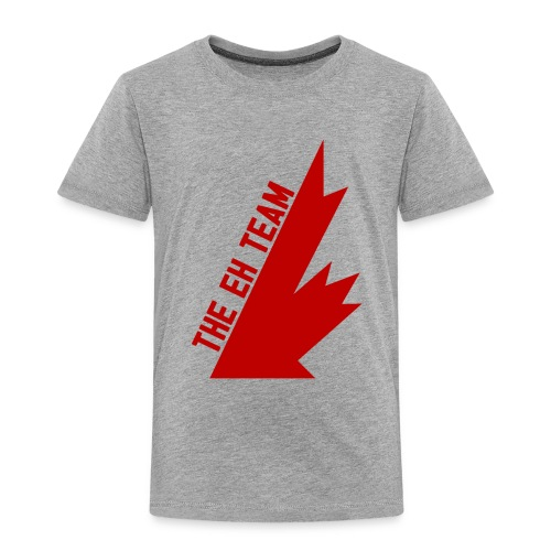 The Eh Team Red - Toddler Premium T-Shirt