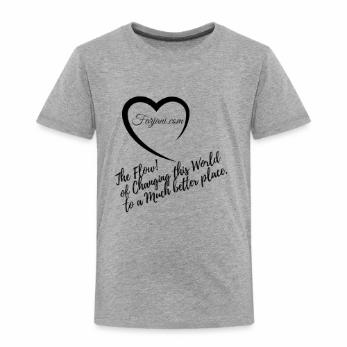 The Flow by Farjani.com - Toddler Premium T-Shirt