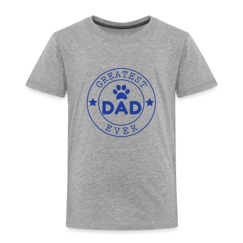 Dogdad - Toddler Premium T-Shirt