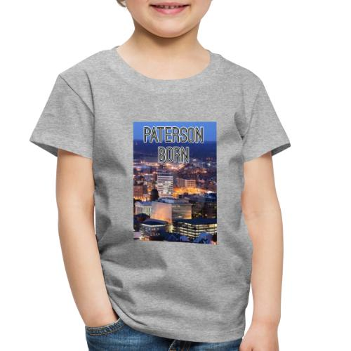 Paterson Born - Toddler Premium T-Shirt