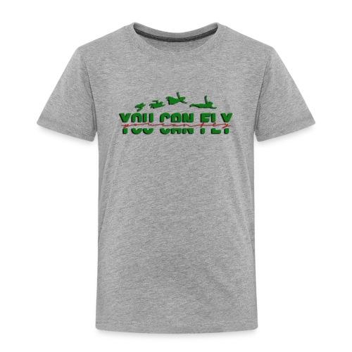 youcanfly3 - Toddler Premium T-Shirt