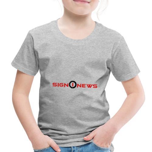 Sign1 Fashion - Toddler Premium T-Shirt