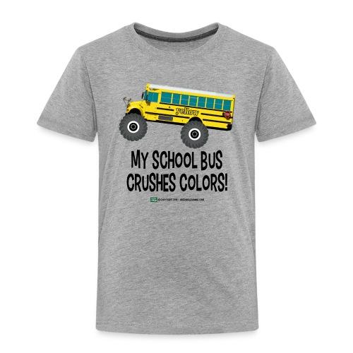 Monster_Schoolbus_Crushes - Toddler Premium T-Shirt
