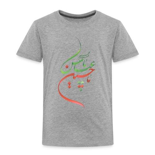 Ya Husain as Ya Abbas as - Toddler Premium T-Shirt