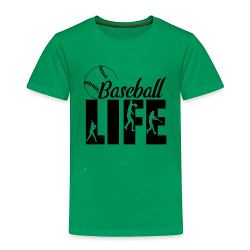 Baseball life - Toddler Premium T-Shirt