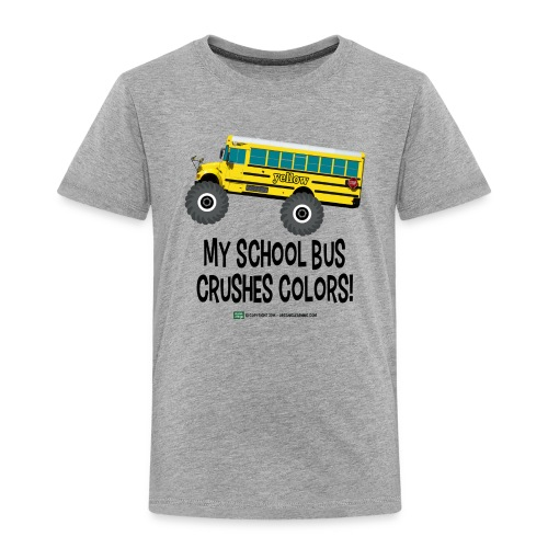 Monster_Schoolbus_Crushes - Toddler Premium T-Shirt