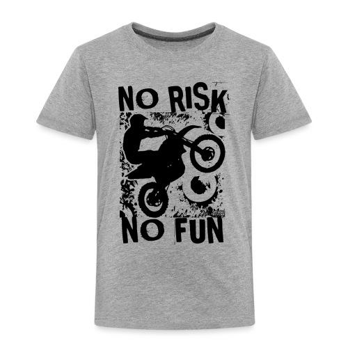 Motocross No Risk No Fun - Toddler Premium T-Shirt