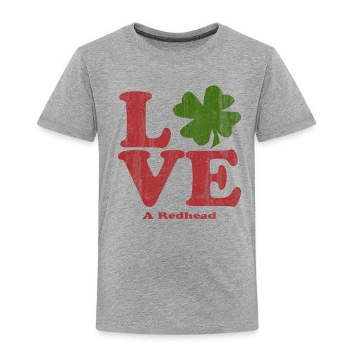 Love A Redhead - Toddler Premium T-Shirt