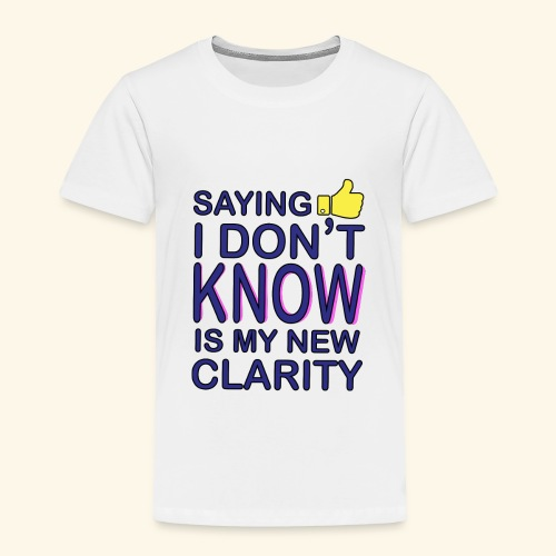 new clarity - Toddler Premium T-Shirt