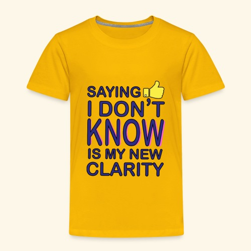 new clarity - Toddler Premium T-Shirt