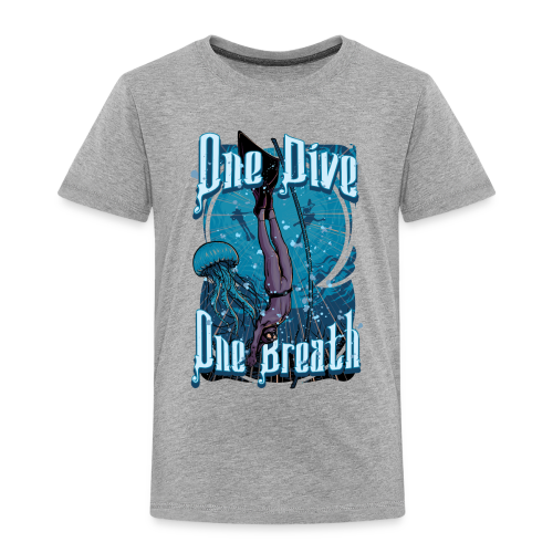 One Dive One Breath Freediving - Toddler Premium T-Shirt