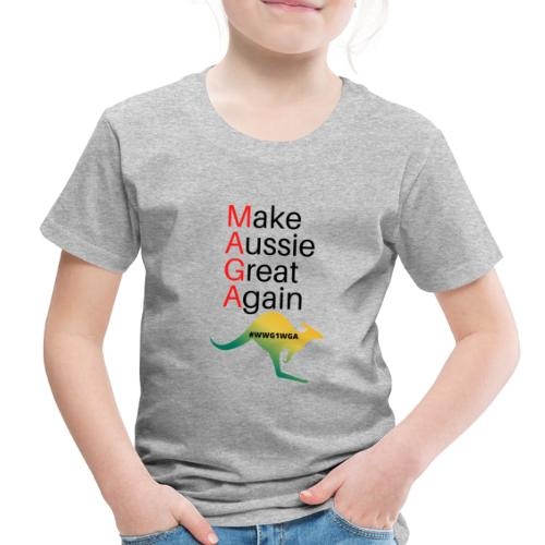 Make Aussie Great Again - Toddler Premium T-Shirt