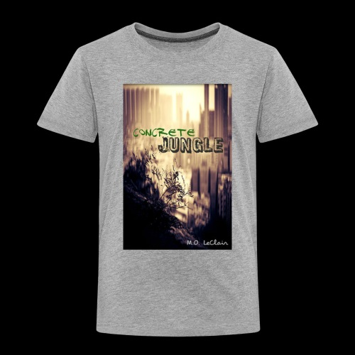Concrete Jungle - Toddler Premium T-Shirt