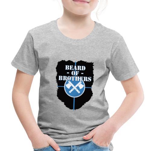 Beard Of Brothers - Toddler Premium T-Shirt