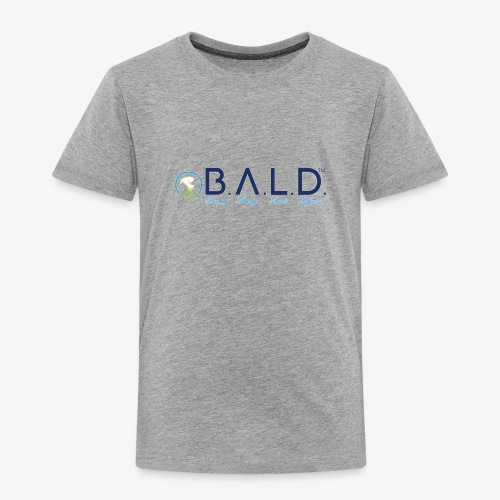 B.A.L.D. Beauty Always Looks Different - Toddler Premium T-Shirt