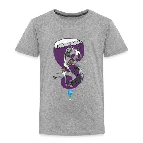 The Sky Is A Neighborhood - Toddler Premium T-Shirt